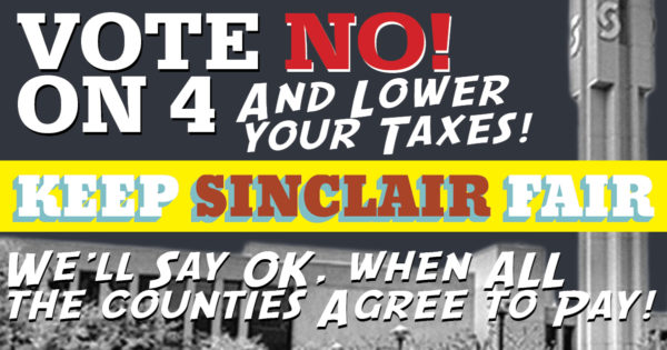 Keep Sinclair Fair, vote no on issue 4